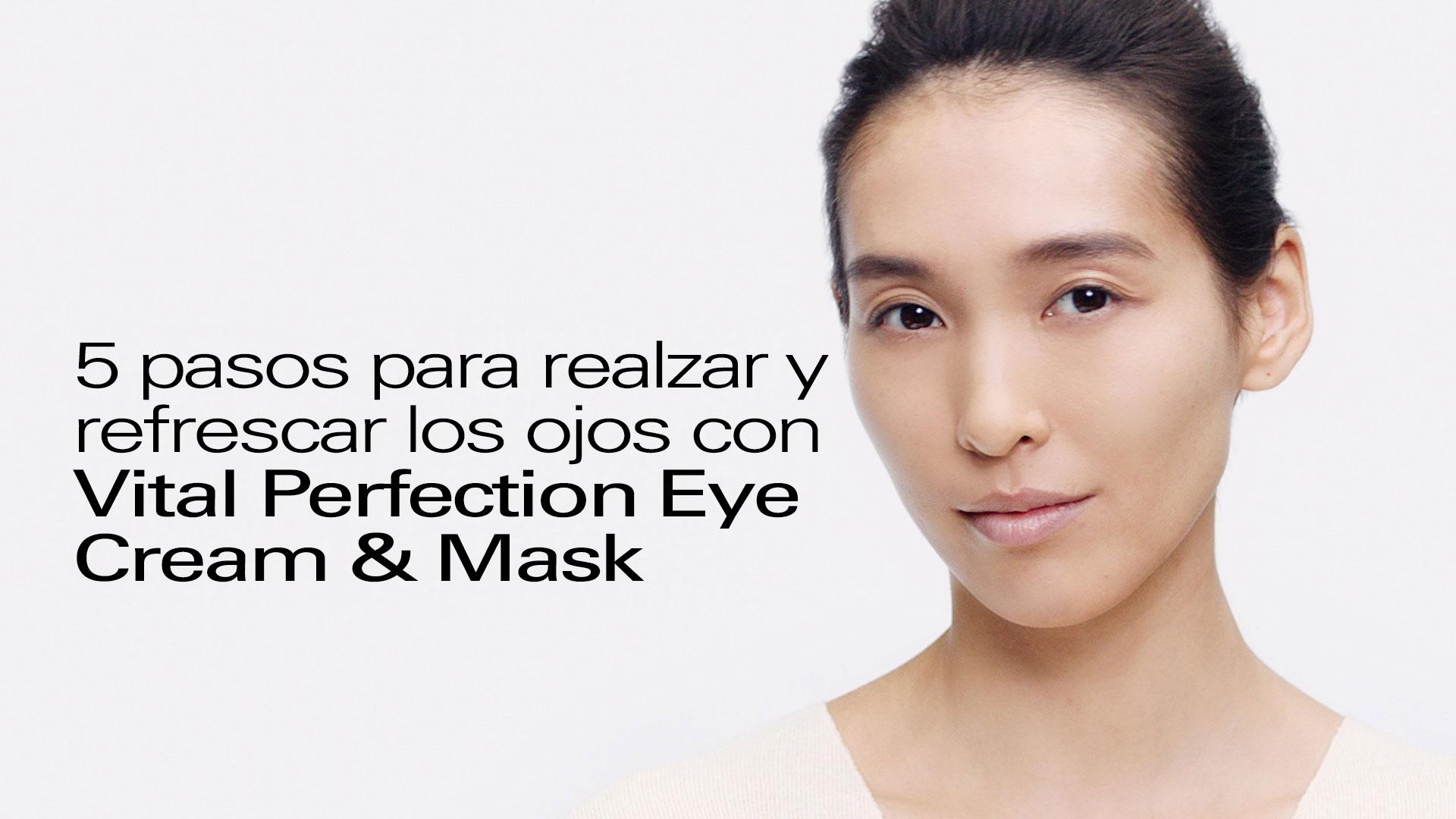 Rutina de tratamiento de los ojos Vital Perfection-Mira ahora