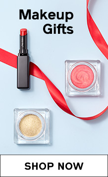 MAKEUP GIFTS. SHOP NOW